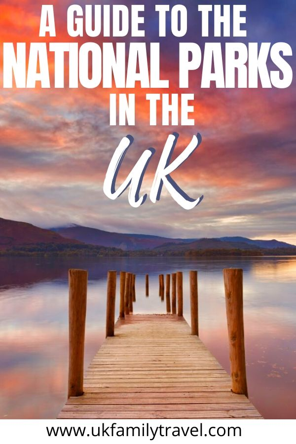 A Guide to the National Parks in the UK