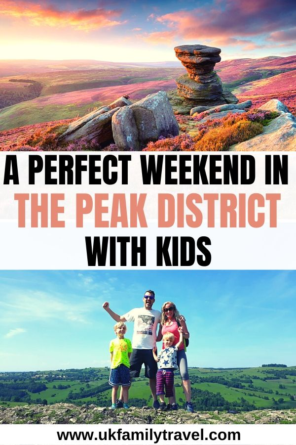 A perfect weekend in the Peak District with Kids