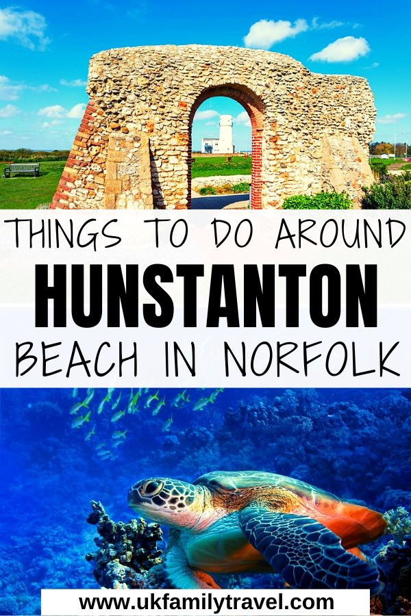 Things to do around Hunstanton Beach in Norfolk